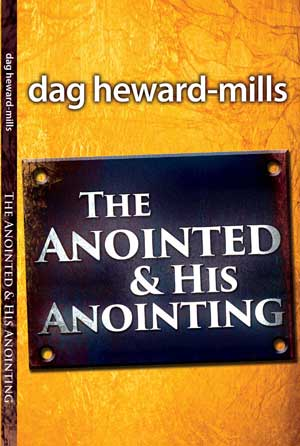 THE ANOINTED & HIS ANOINTING