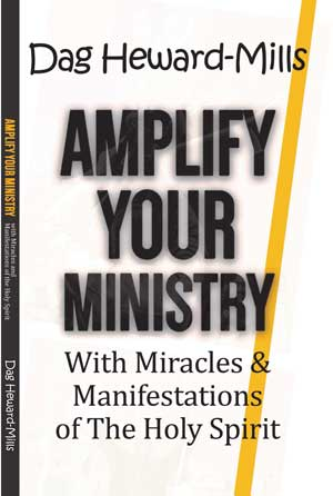 AMPLIFY YOUR MINISTRY With Miracles & Manisfestations of The Holy Spirit