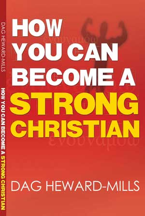 HOW YOU CAN BECOME A STRONG CHRISTIAN