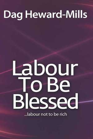 Labour To Be Blessed