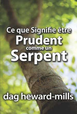Ce que Signifie être Prudent comme un Serpent