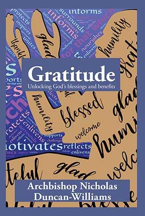 Gratitude: Unlocking God's blessings and benefits