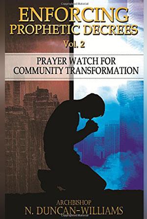 Enforcing Prophetic Decrees Volume 3